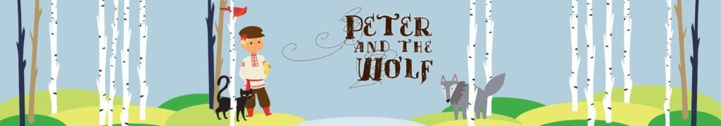 Peter and the Wolf banner