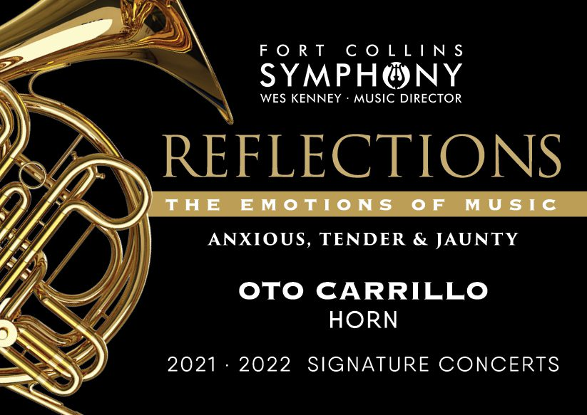 FCS Season 21-22 Reflections Signature Concert 4, Anxious, Tender, and Jaunty, featuring Oto Carrillo, Horn